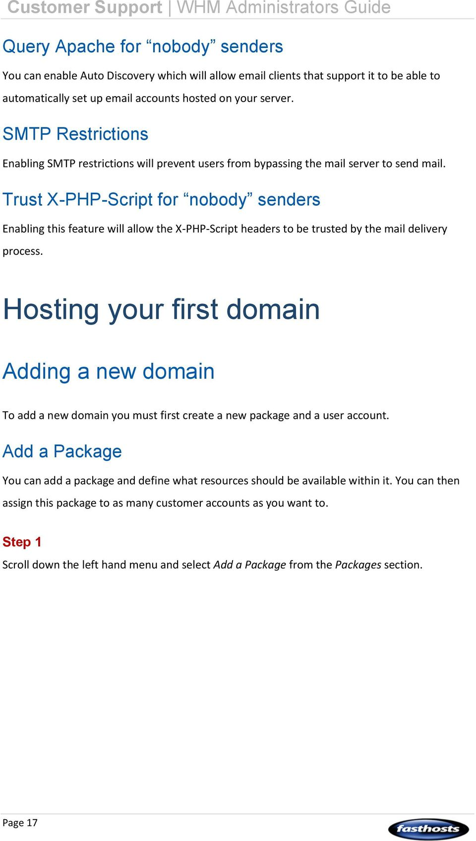 Trust X-PHP-Script for nobody senders Enabling this feature will allow the X-PHP-Script headers to be trusted by the mail delivery process.