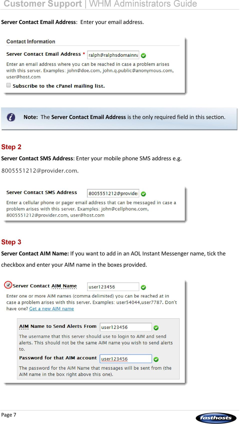Step 2 Server Contact SMS Address: Enter your mobile phone SMS address e.g. 8005551212@provider.