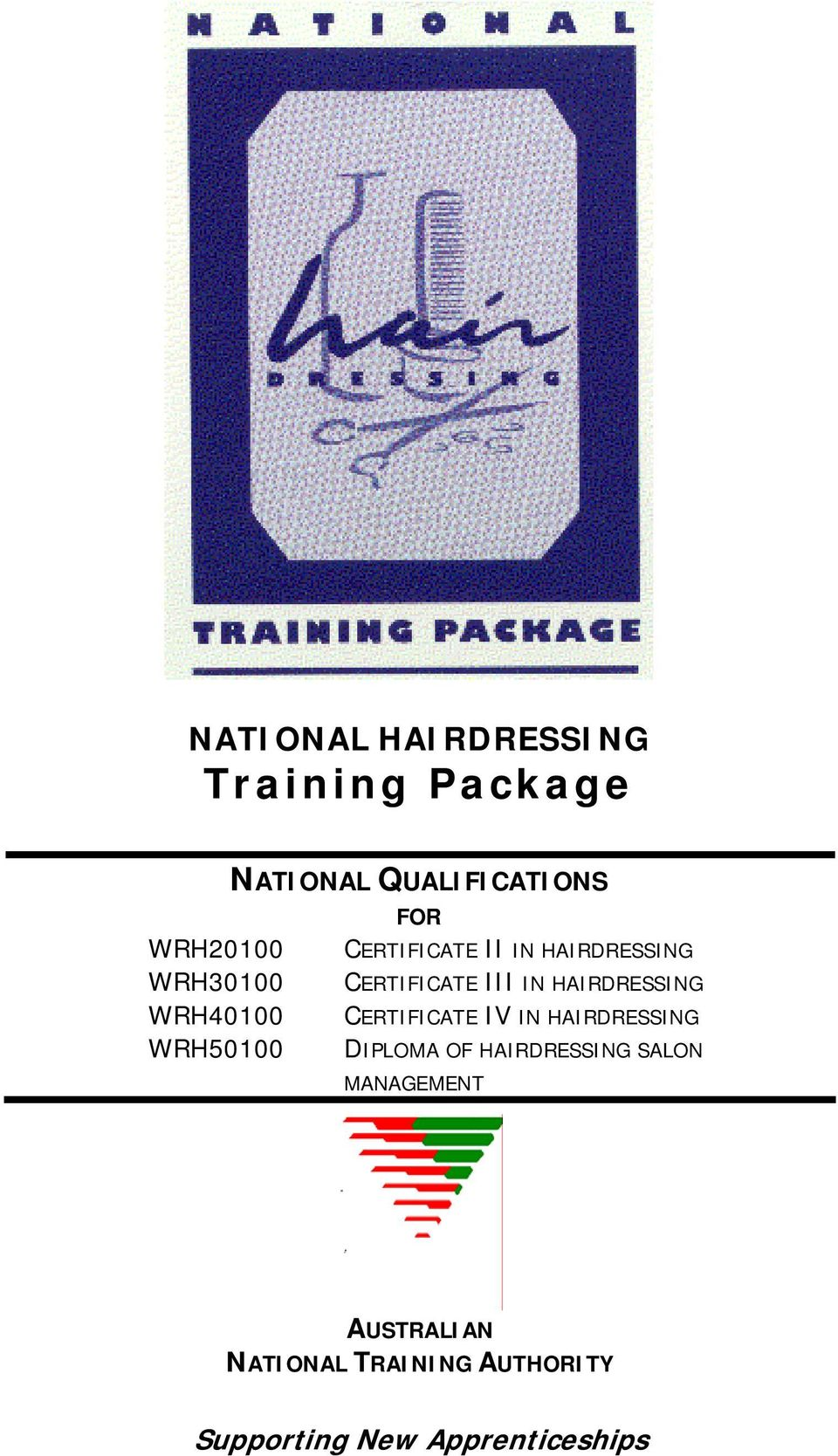 IN HAIRDRESSING CERTIFICATE IV IN HAIRDRESSING DIPLOMA OF HAIRDRESSING SALON