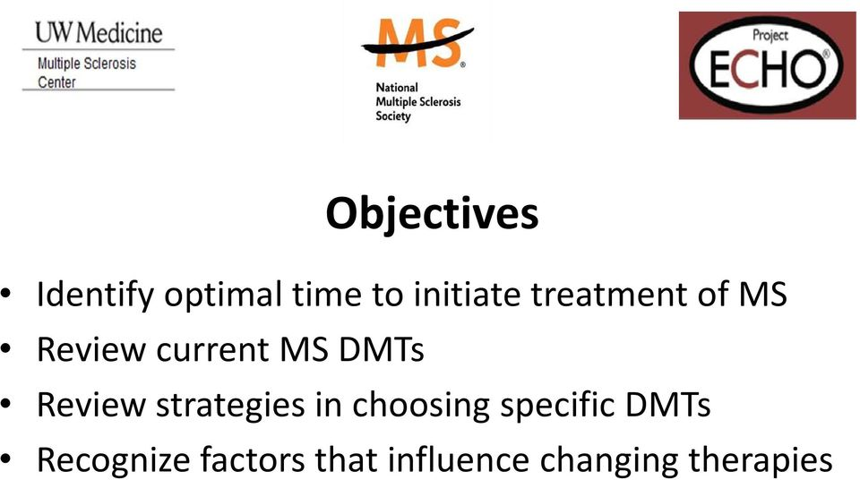 Review strategies in choosing specific DMTs