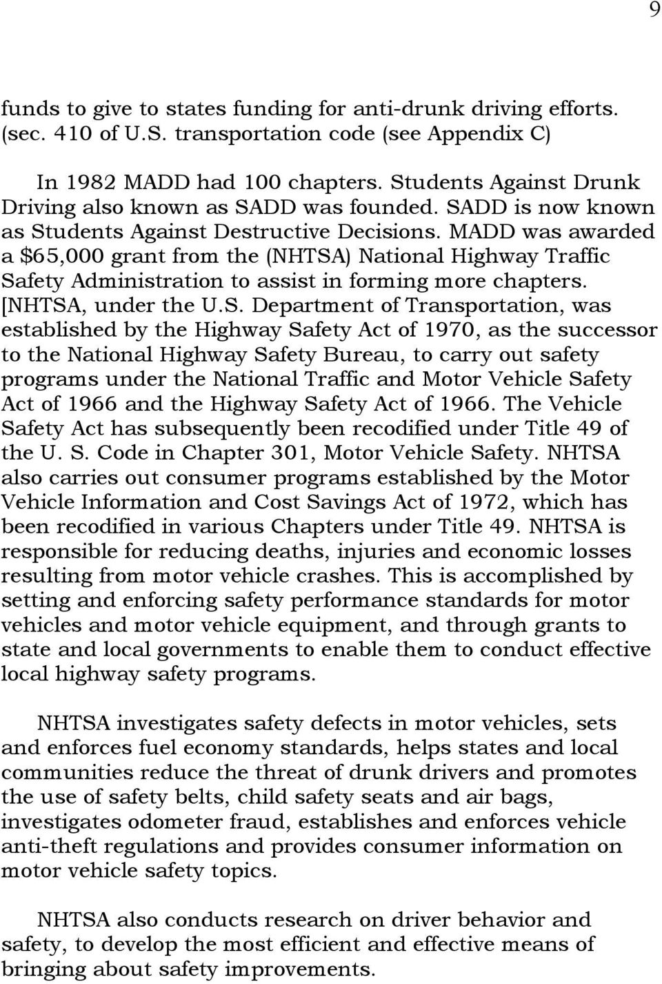 MADD was awarded a $65,000 grant from the (NHTSA