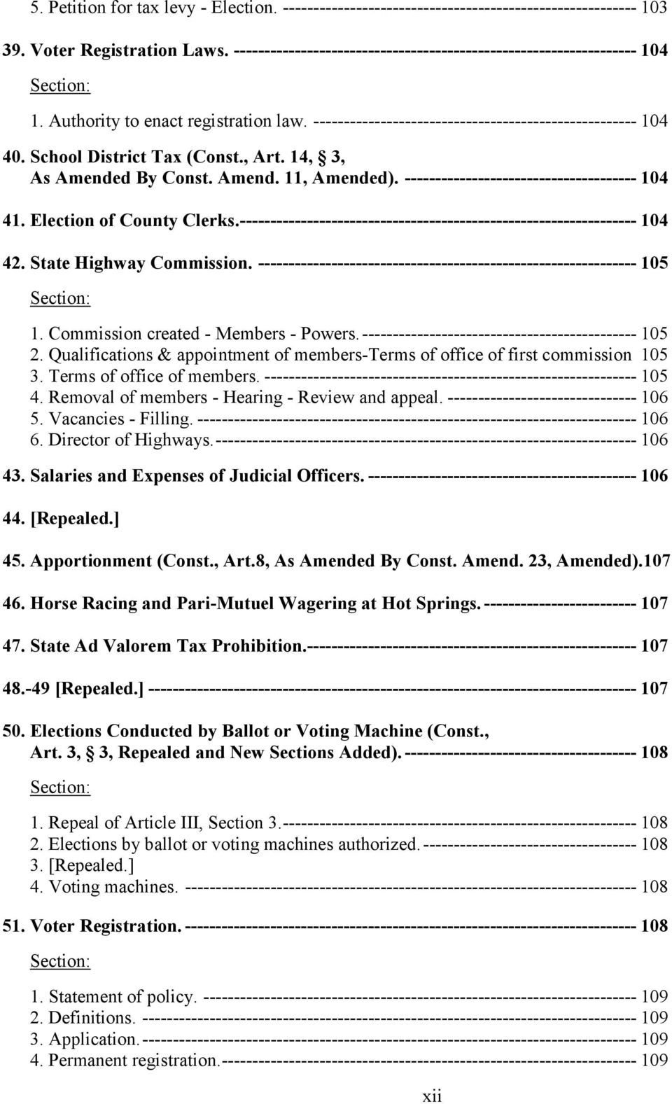 , Art. 14, 3, As Amended By Const. Amend. 11, Amended). -------------------------------------- 104 41. Election of County Clerks.