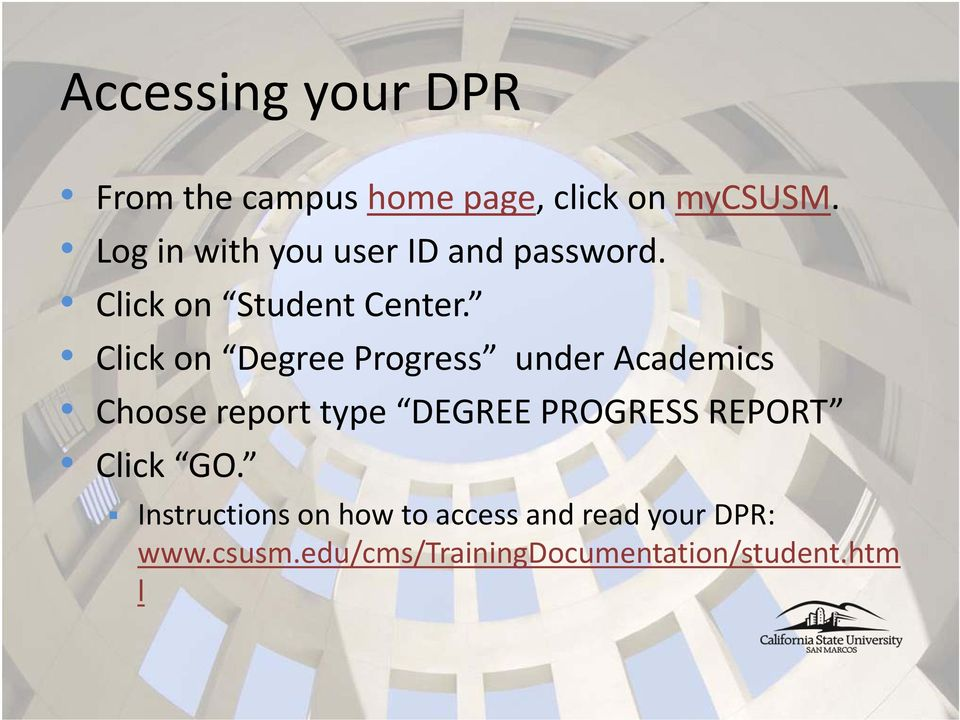 Click on Degree Progress under Academics Choose report type DEGREE PROGRESS