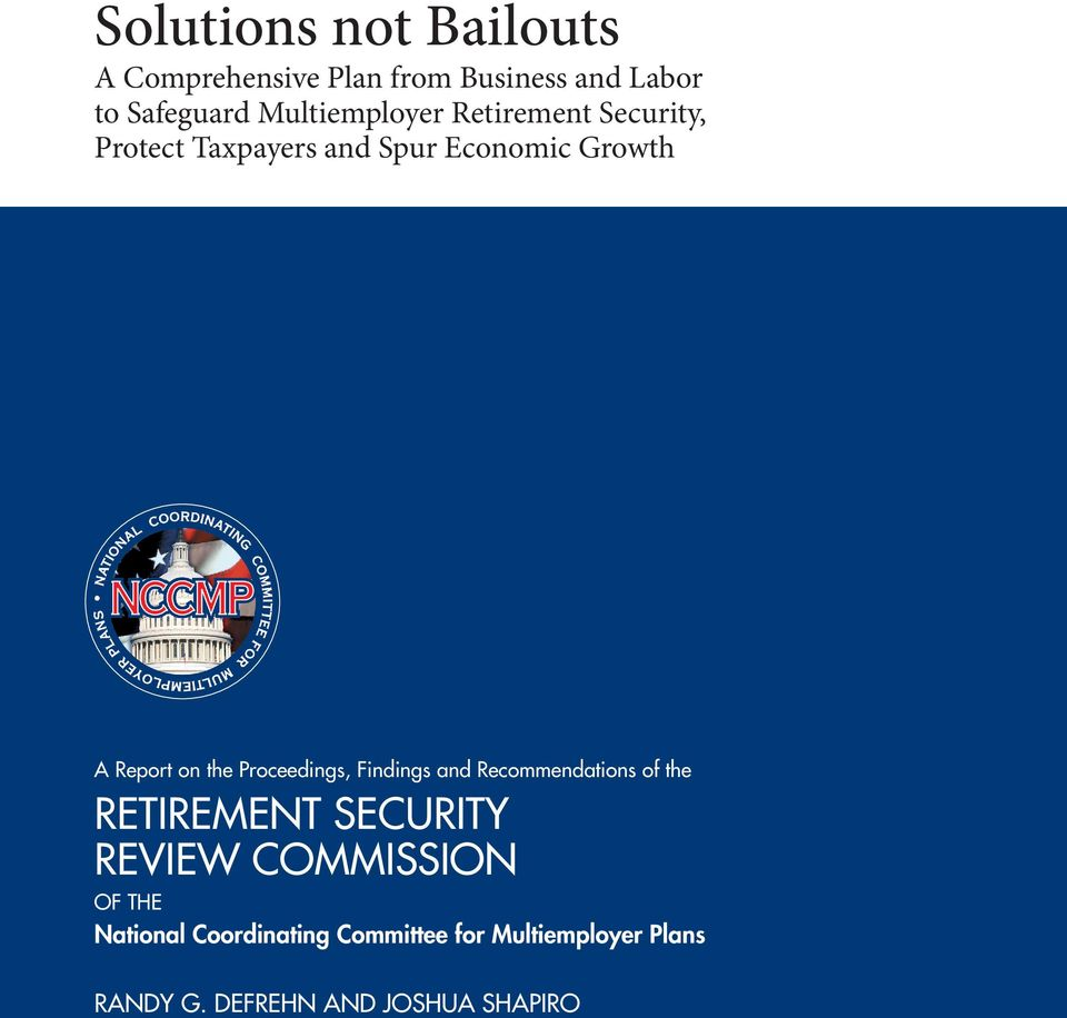 the Proceedings, Findings and Recommendations of the RetiRement SecuRity Review