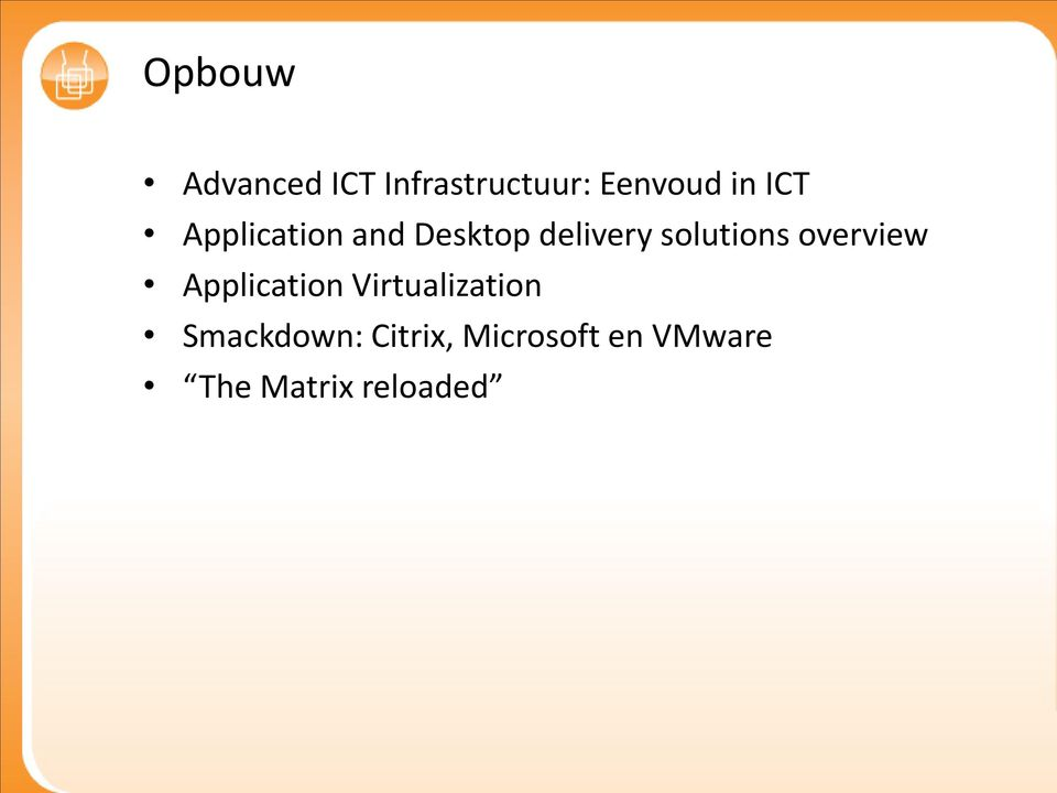 overview Application Virtualization Smackdown: