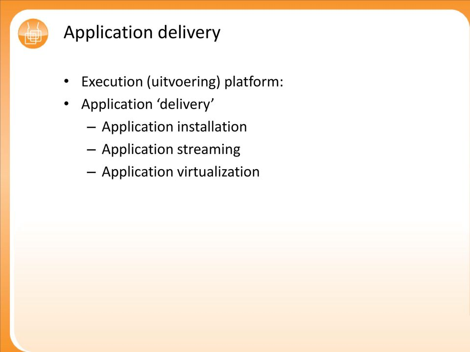 delivery Application installation