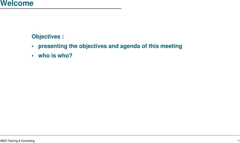 and agenda of this meeting