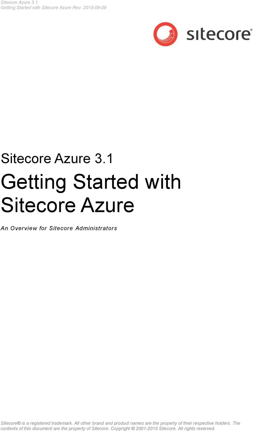 Rev: 2015-09-09  An Overview for Sitecore