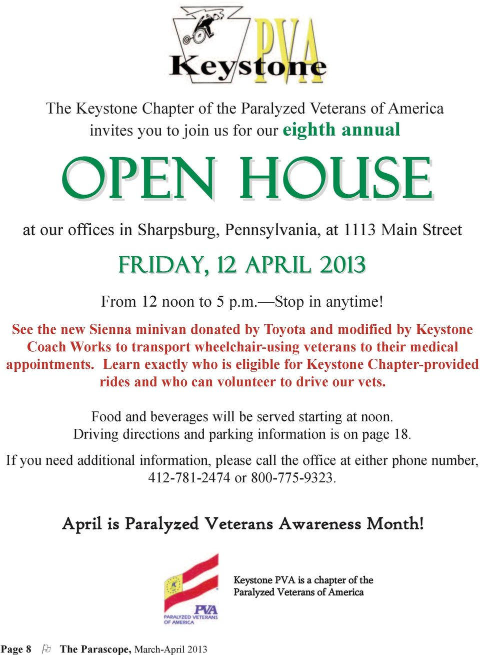 Learn exactly who is eligible for Keystone Chapter-provided rides and who can volunteer to drive our vets. Food and beverages will be served starting at noon.