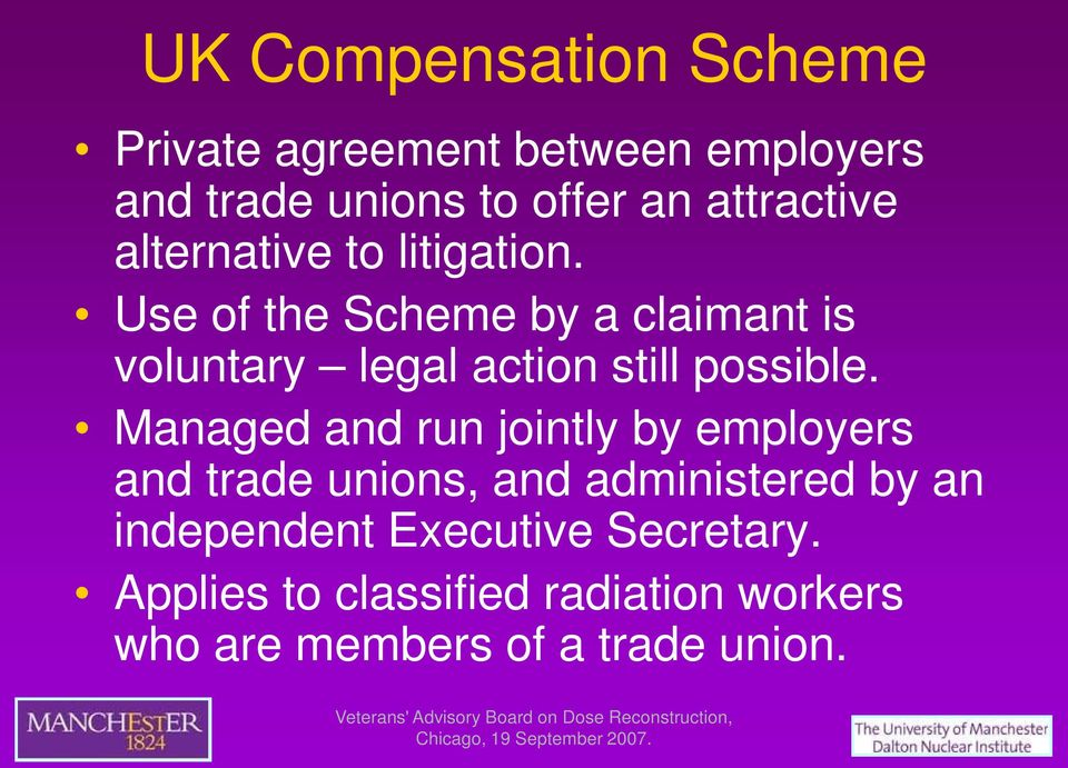 Use of the Scheme by a claimant is voluntary legal action still possible.