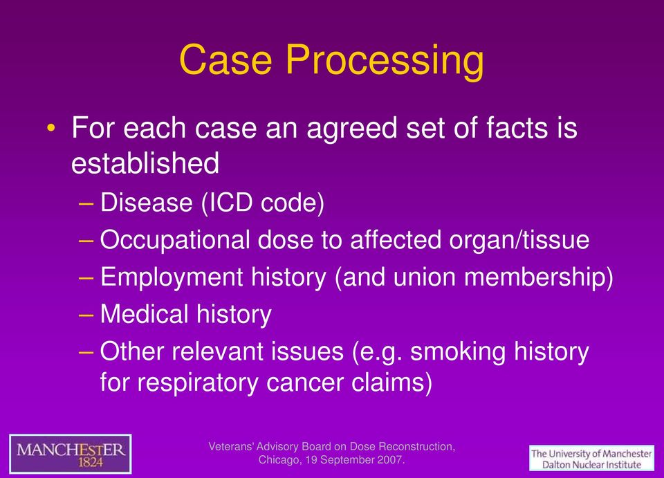 organ/tissue Employment history (and union membership) Medical