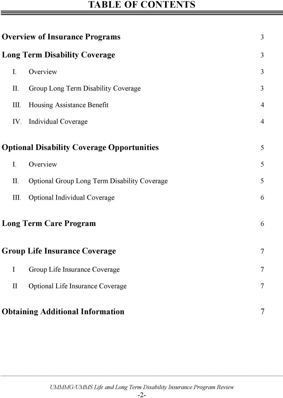 Individual Coverage 4 Optional Disability Coverage Opportunities 5 I. Overview 5 II.