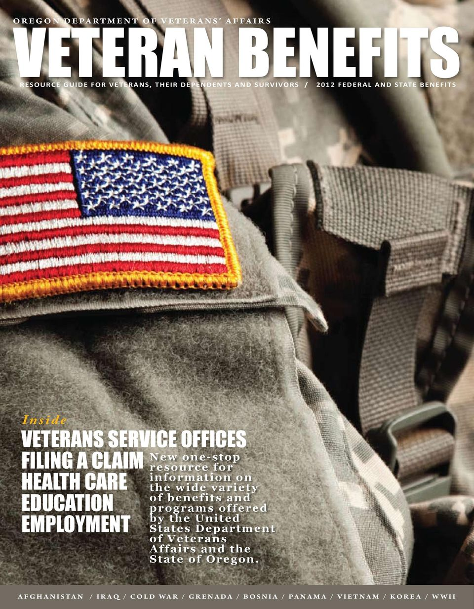 for information on the wide variety of benefits and programs offered by the United States Department of Veterans Affairs and the