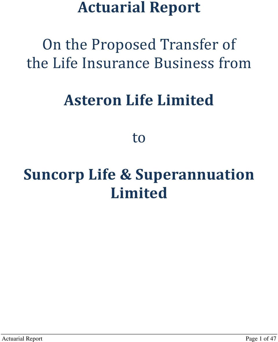 Asteron Life Limited to Suncorp Life &