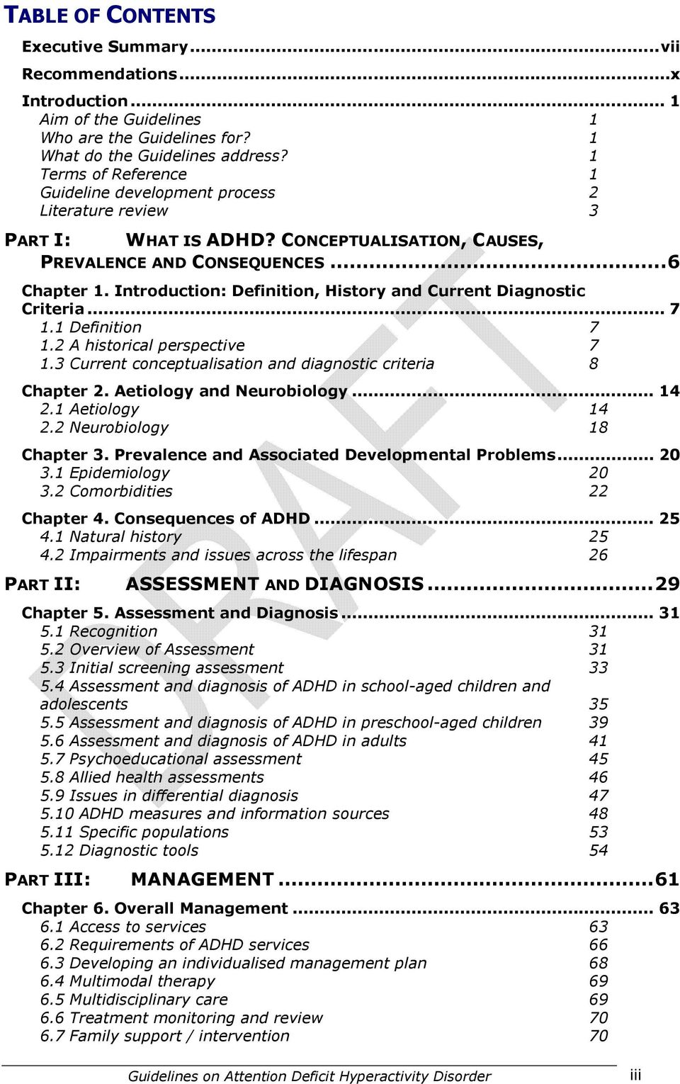 Introduction: Definition, History and Current Diagnostic Criteria... 7 1.1 Definition 7 1.2 A historical perspective 7 1.3 Current conceptualisation and diagnostic criteria 8 Chapter 2.
