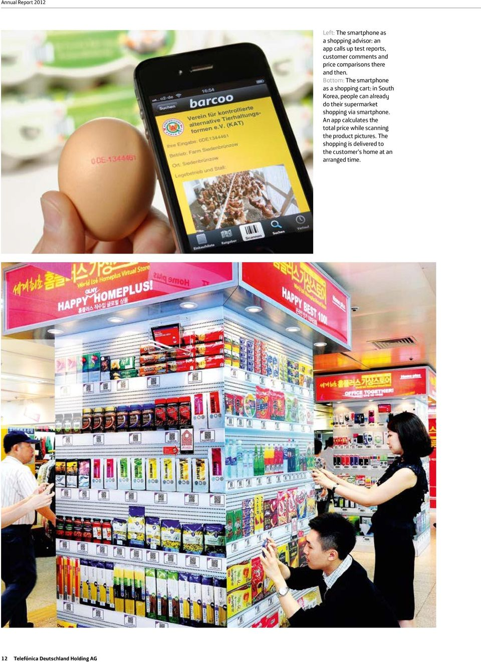 Bottom: The smartphone as a shopping cart: in South Korea, people can already do their supermarket shopping via