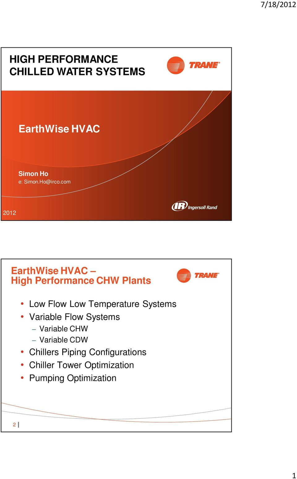 com 2012 EarthWise HVAC High Performance CHW Plants Low Flow Low