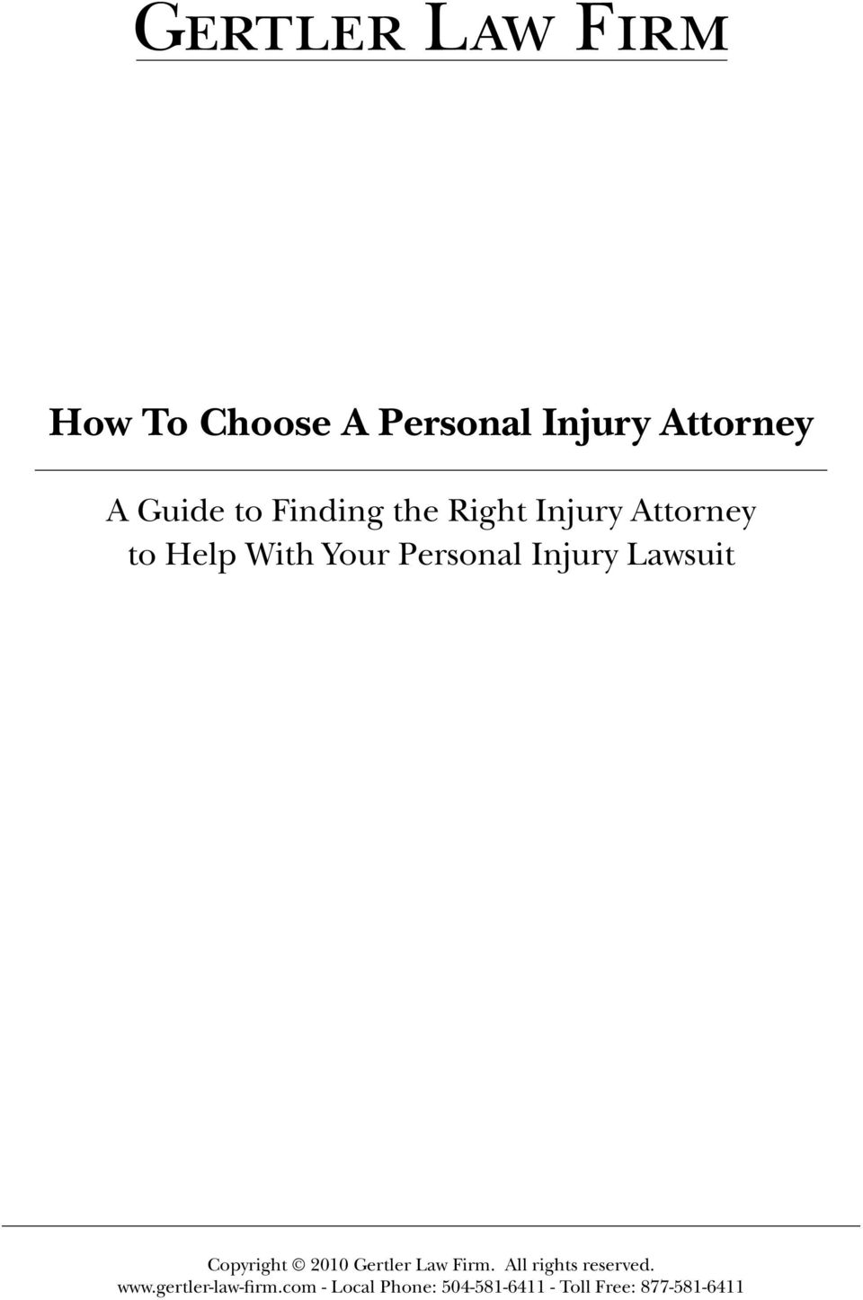 Right Injury Attorney to Help