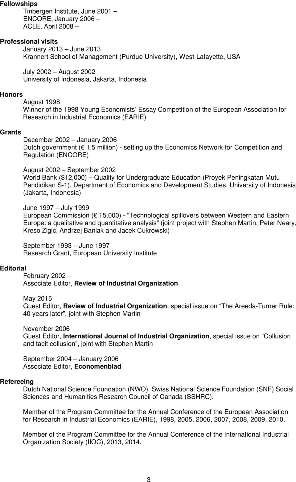 (EARIE) Grants December 2002 January 2006 Dutch government ( 1.
