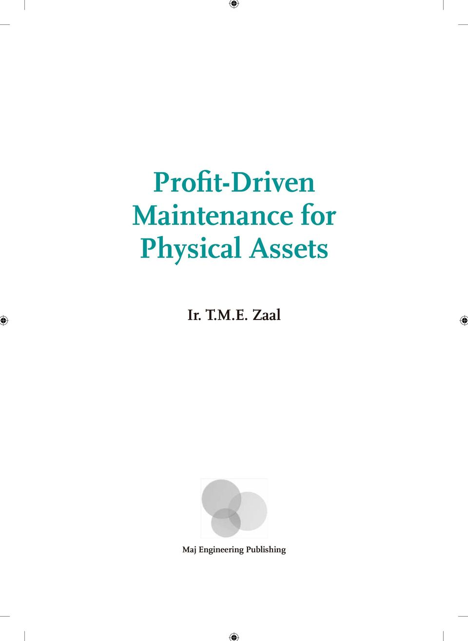 Physical Assets Ir. T.