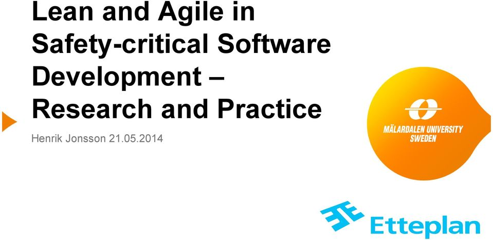 safety critical software and life critical software Many of these systems are safety critical or safety related software in such systems is assessed against guidelines software in safety critical systems.