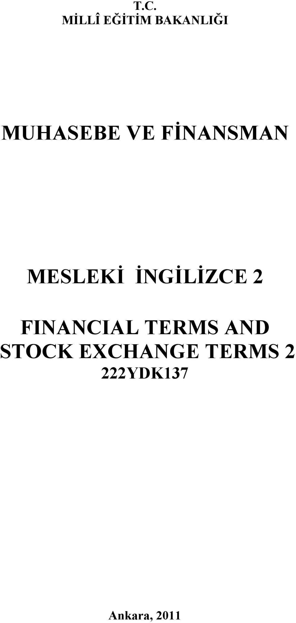 İNGİLİZCE 2 FINANCIAL TERMS AND