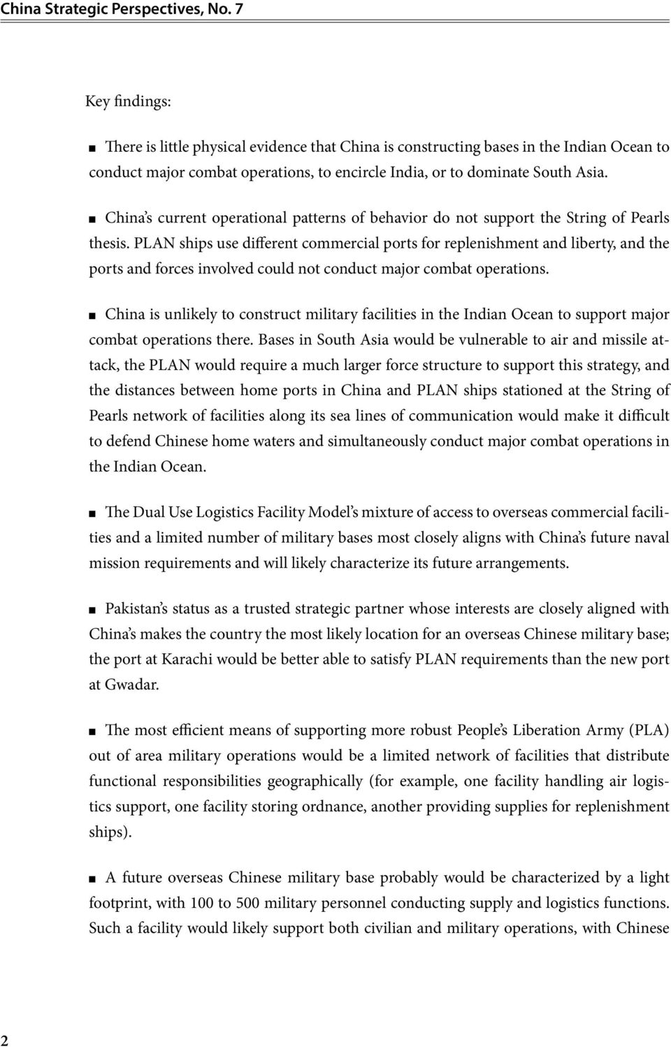 China s current operational patterns of behavior do not support the String of Pearls thesis.