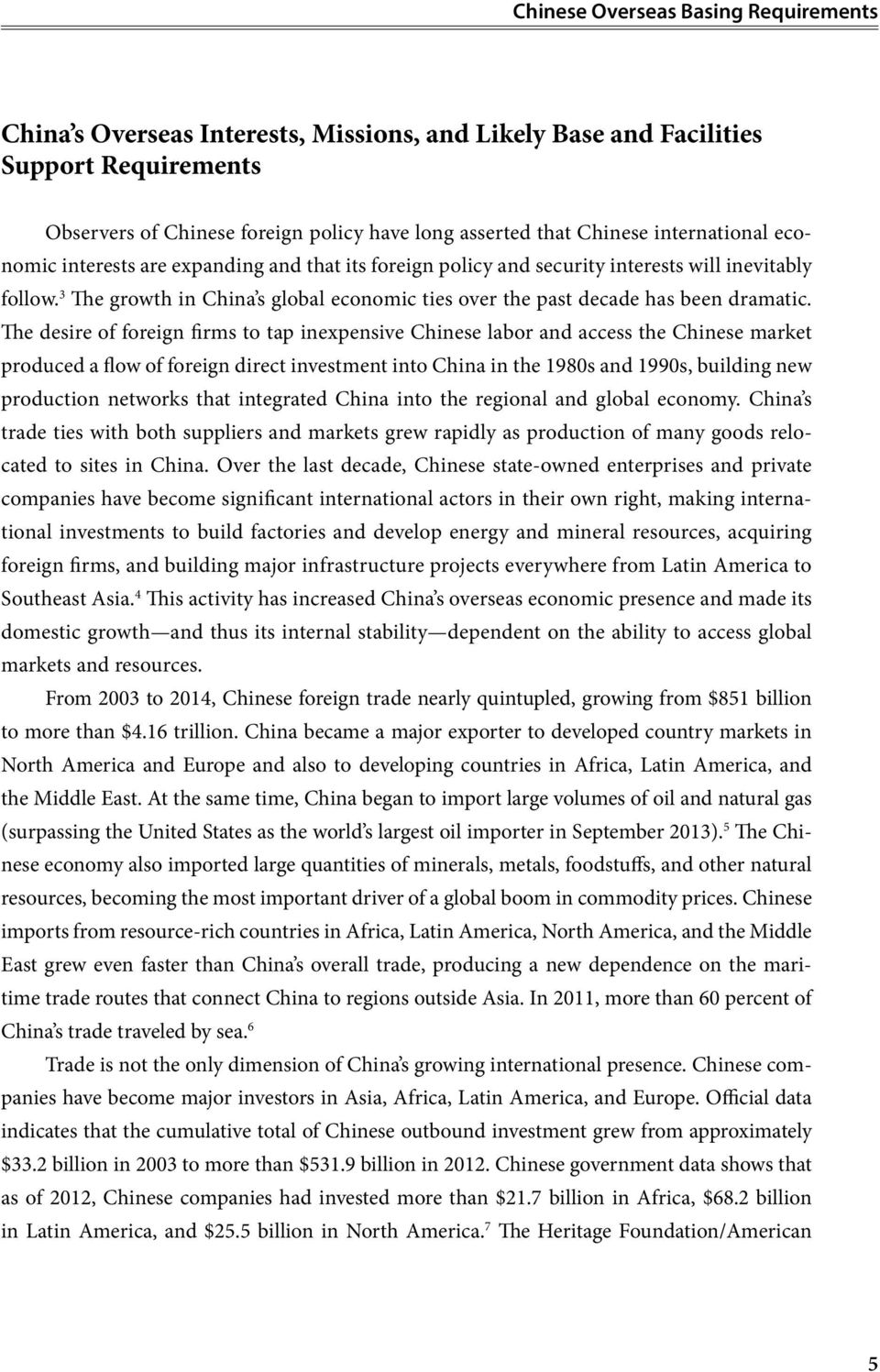 3 The growth in China s global economic ties over the past decade has been dramatic.