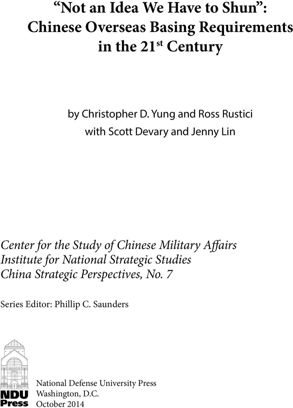 Yung and Ross Rustici with Scott Devary and Jenny Lin Center for the Study of Chinese Military