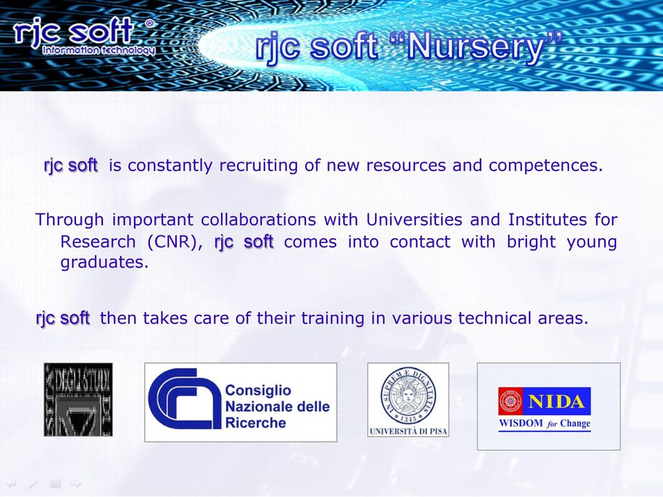 Research (CNR), rjc soft comes into contact with bright young