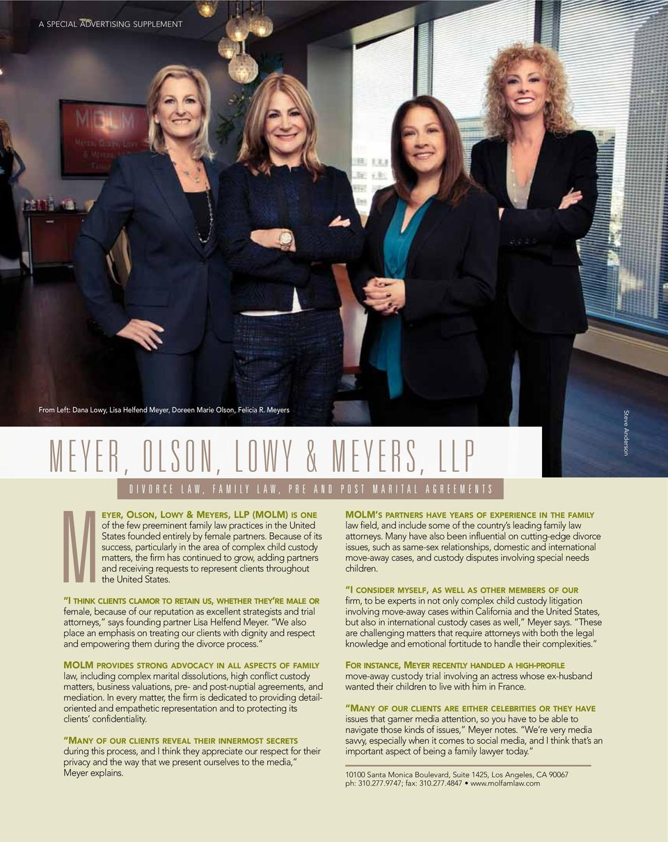 few preeminent family law practices in the United States founded entirely by female partners.
