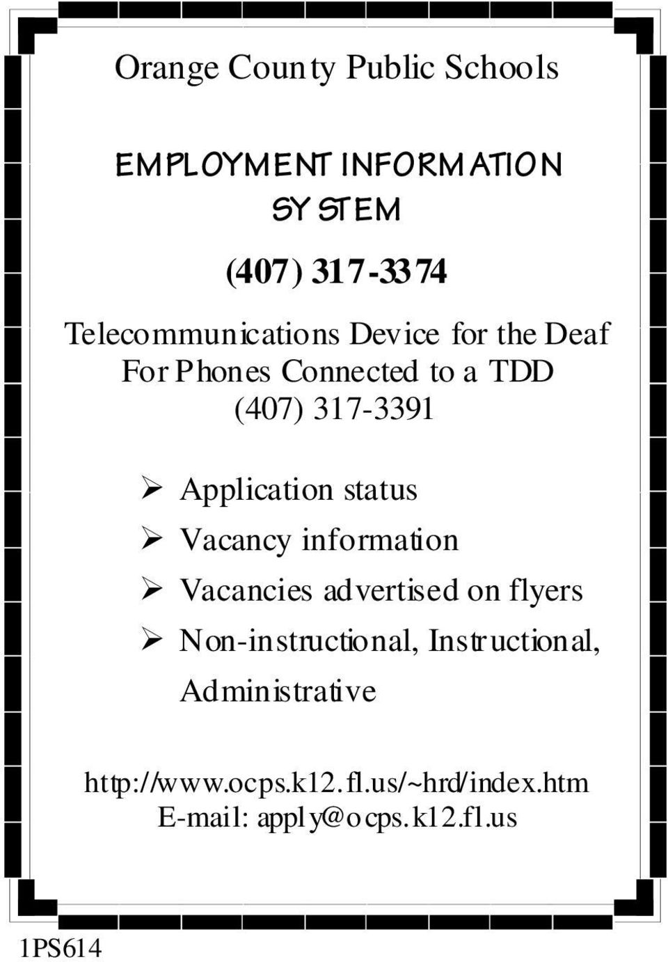 "Application status!""vacancy information! Vacancies advertised on flyers!"
