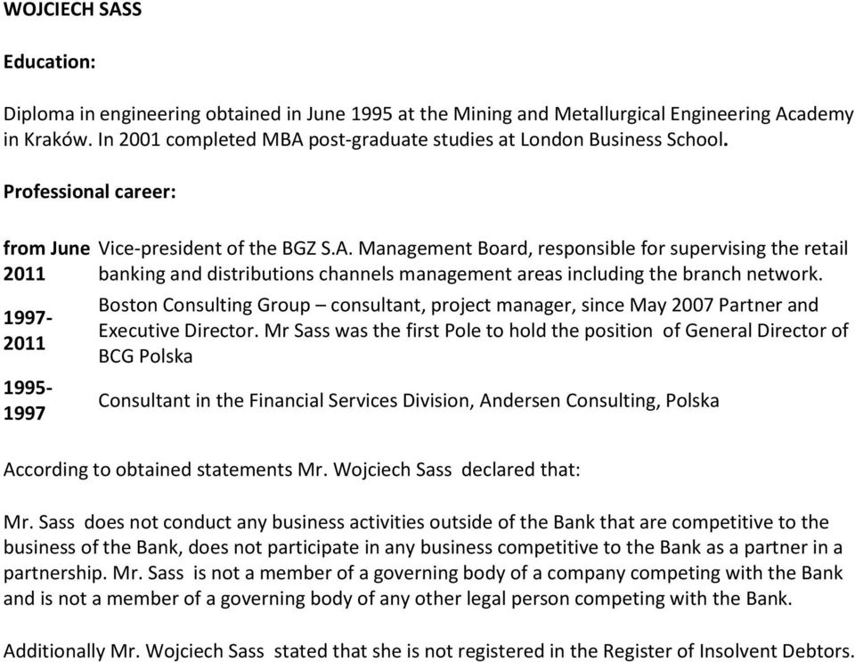 Boston Consulting Group consultant, project manager, since May 2007 Partner and Executive Director.