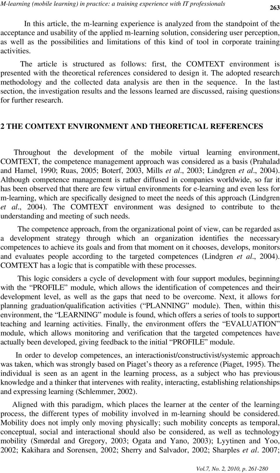 The article is structured as follows: first, the COMTEXT environment is presented with the theoretical references considered to design it.