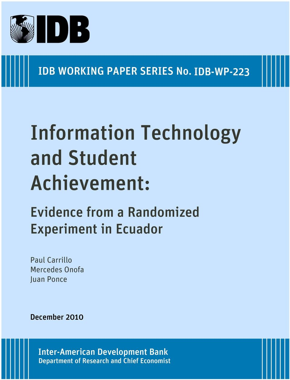 Evidence from a Randomized Experiment in Ecuador Paul Carrillo