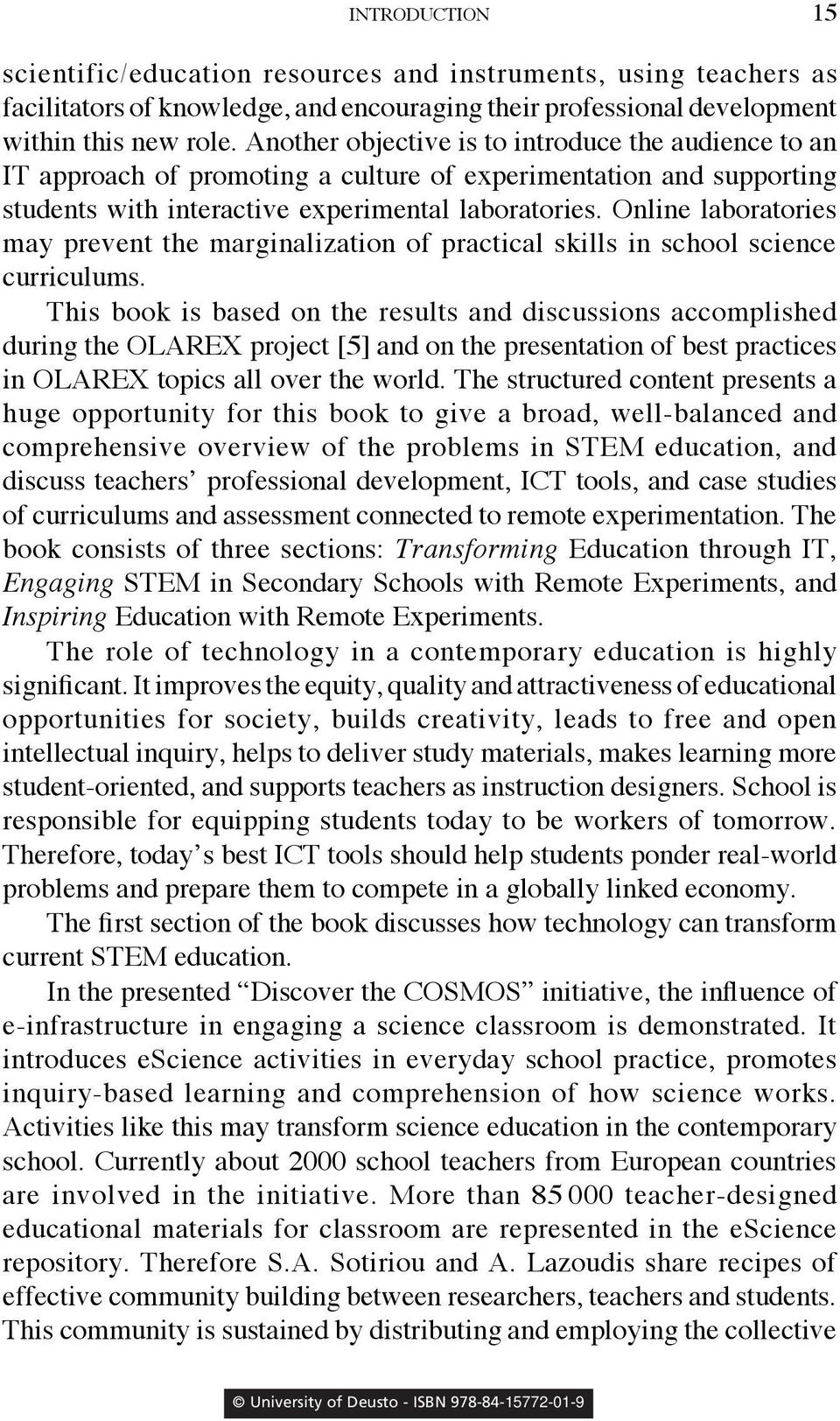 Online laboratories may prevent the marginalization of practical skills in school science curriculums.