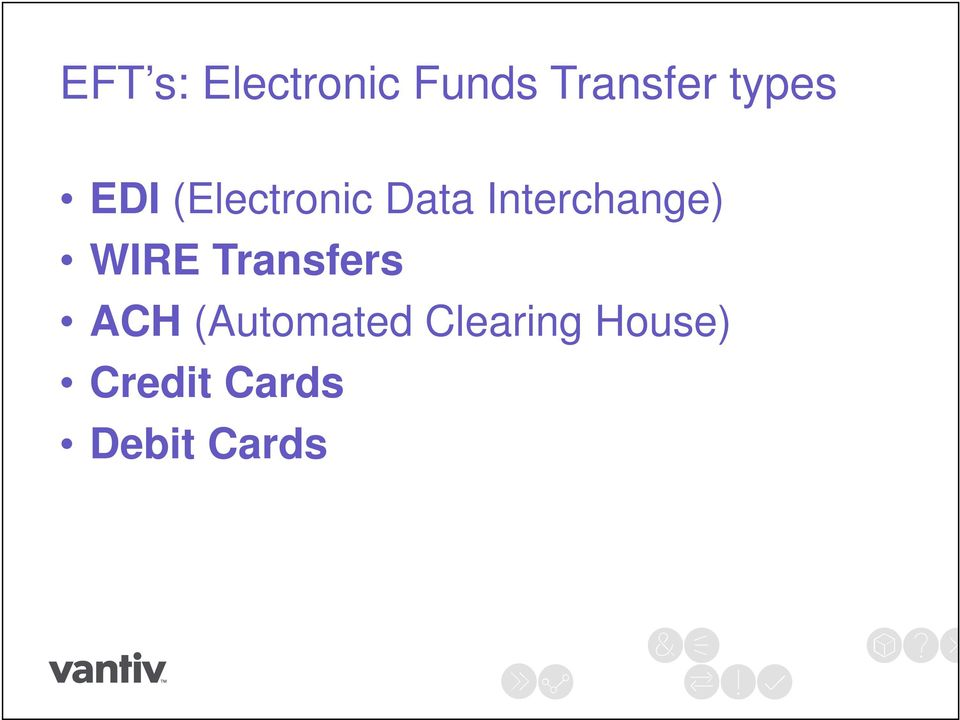 Interchange) WIRE Transfers ACH