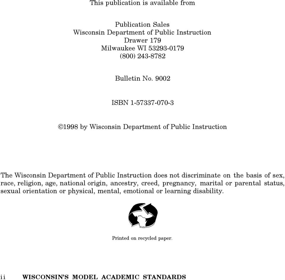 9002 ISBN 1-57337-070-3 1998 by Wisconsin Department of Public Instruction The Wisconsin Department of Public Instruction does not