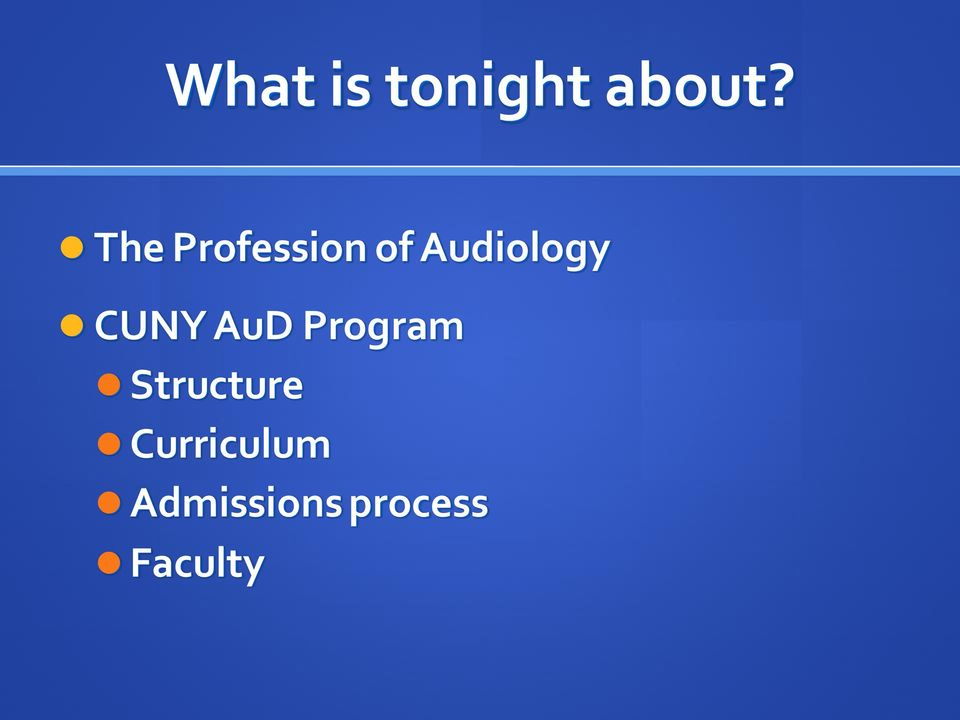 CUNY AuD Program Structure