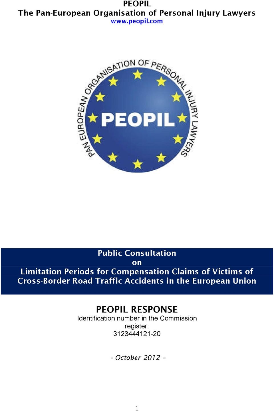 Victims of Cross-Border Road Traffic Accidents in the European Union PEOPIL