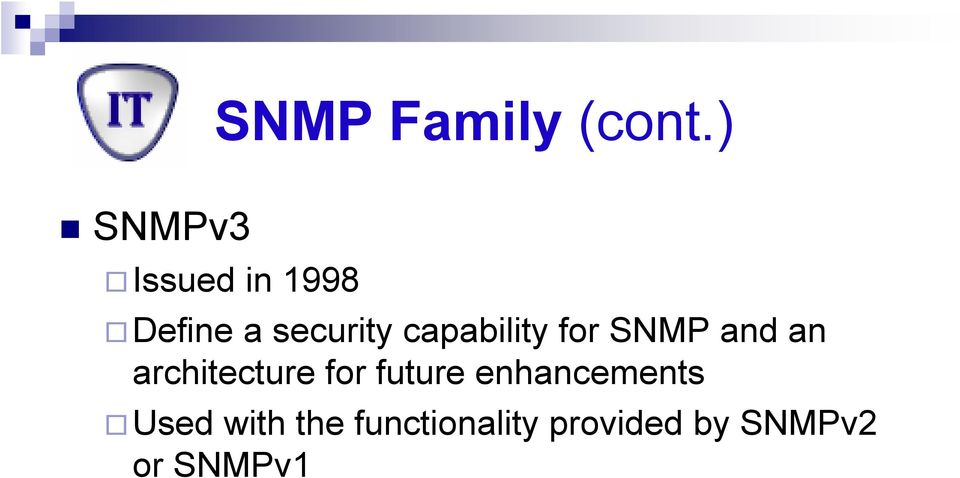 capability for SNMP and an architecture for