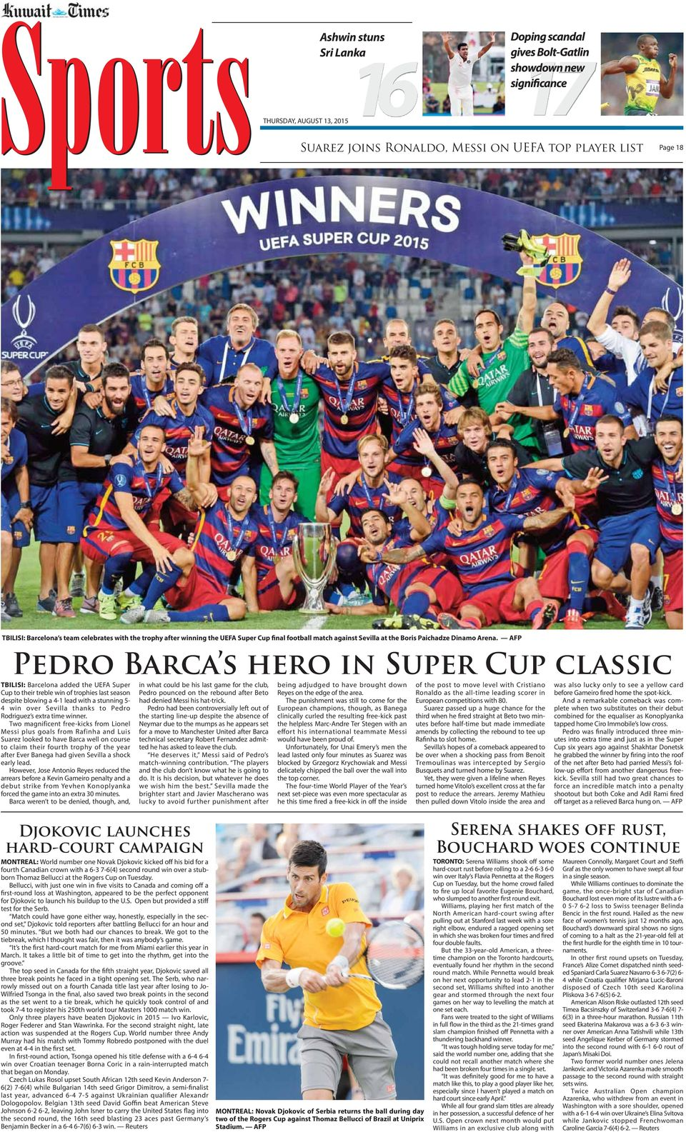 AFP Pedro Barca s hero in Super Cup classic TBILISI: Barcelona added the UEFA Super Cup to their treble win of trophies last season despite blowing a 4-1 lead with a stunning 5-4 win over Sevilla