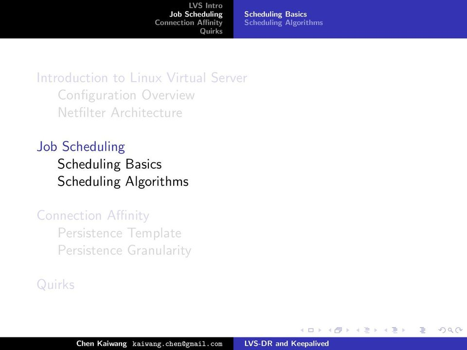 Overview Netfilter Architecture Scheduling Basics