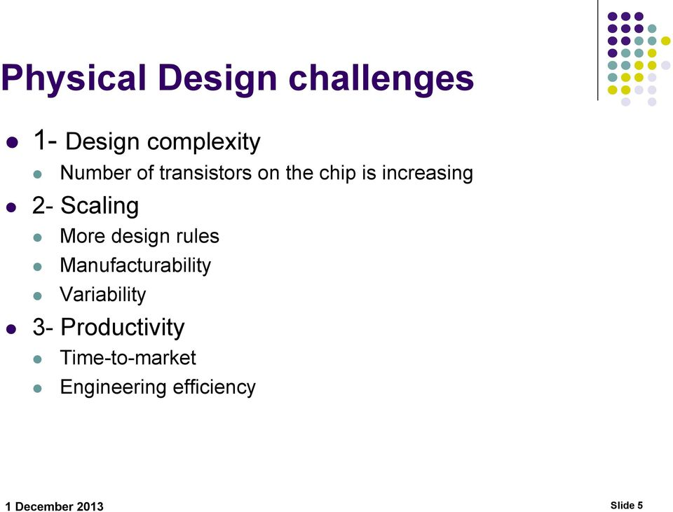 design rules Manufacturability Variability 3-
