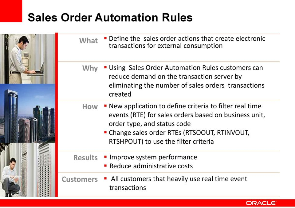 criteria to filter real time events (RTE) for sales orders based on business unit, order type, and status code Change sales order RTEs (RTSOOUT, RTINVOUT,