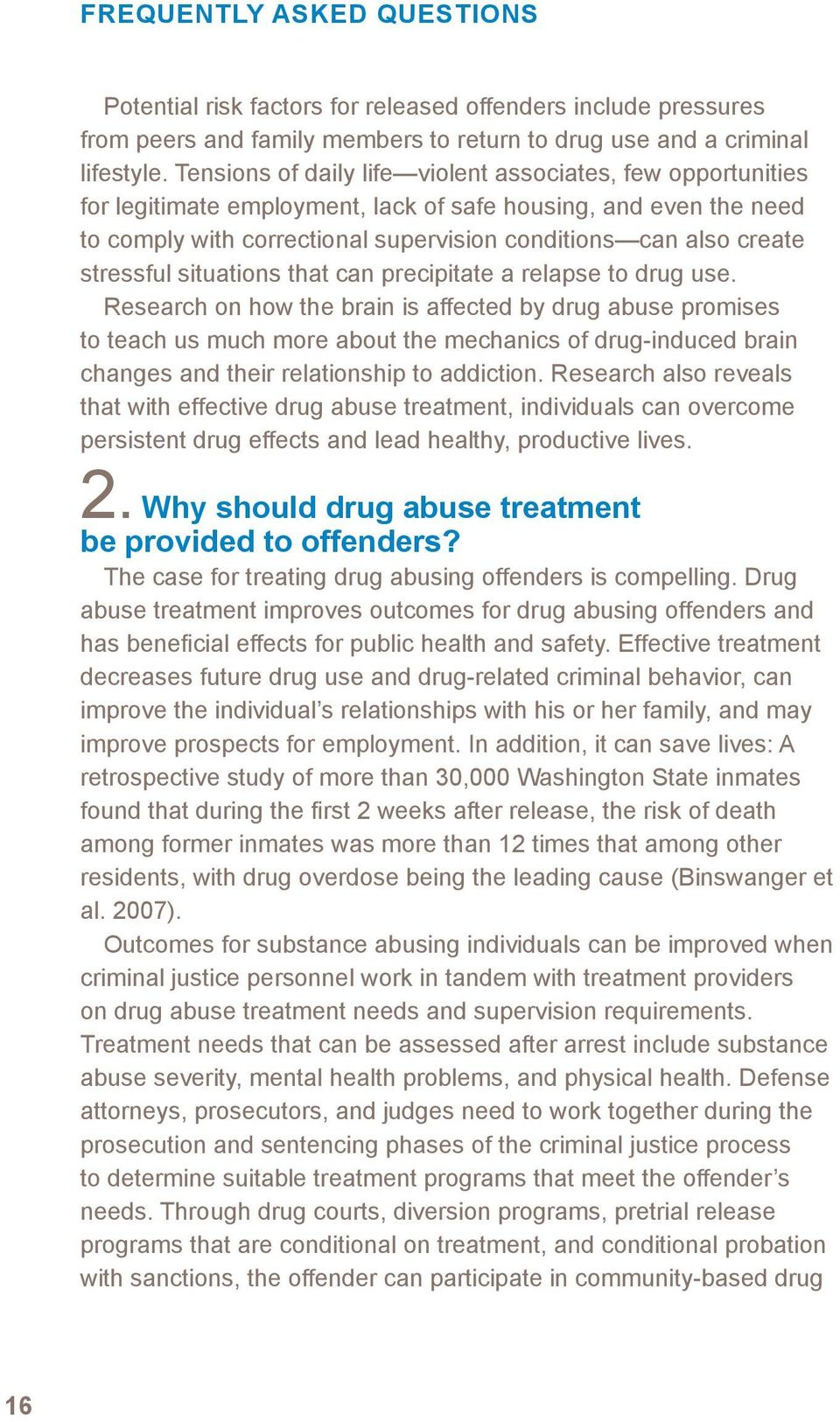 stressful situations that can precipitate a relapse to drug use.