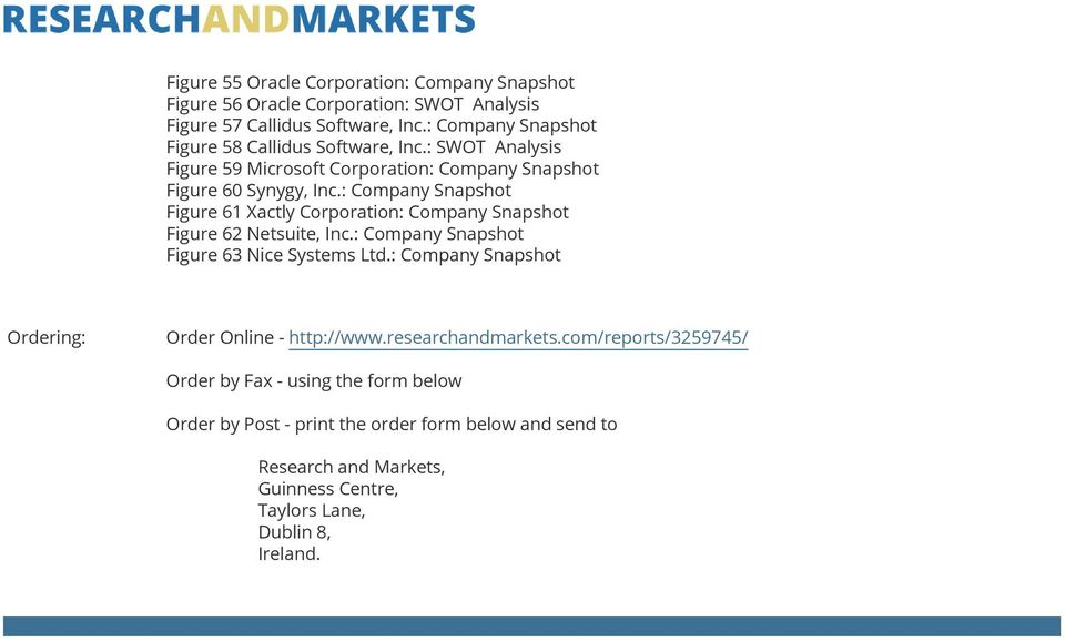 : Company Snapshot Figure 61 Xactly Corporation: Company Snapshot Figure 62 Netsuite, Inc.: Company Snapshot Figure 63 Nice Systems Ltd.