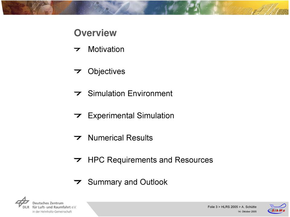 Numerical Results HPC Requirements and