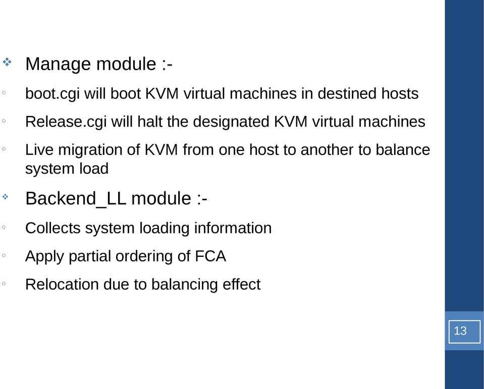 cgi will halt the designated KVM virtual machines Live migratin f KVM frm