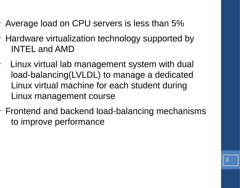 lad-balancing(lvldl) t manage a dedicated Linux virtual machine fr each student